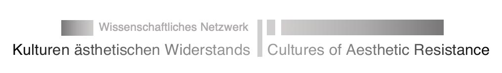 """DFG-Netzwerk """"Cultures of Aesthetic Resistance"""""""